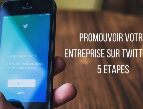 Promouvoir votre entreprise sur Twitter en 5 étapes